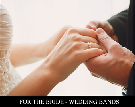 For the bride - wedding bands